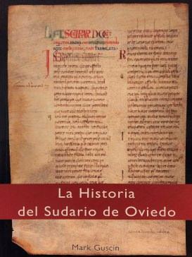 La Historia del Sudario de Oviedo