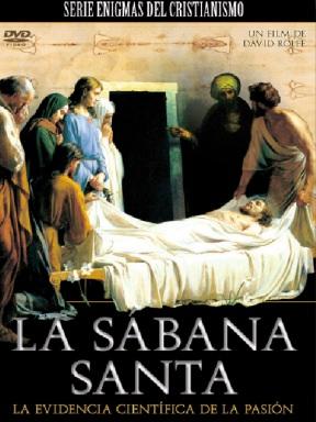 La Sábana Santa: La Evidencia Científica de la Pasión