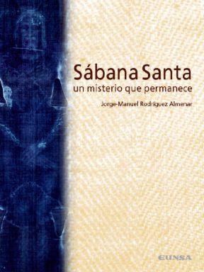 Sábana Santa: Un Misterio que Permanece