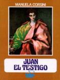 Juan, El Testigo